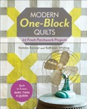 Modern One-Block Quilts book summary, reviews and download