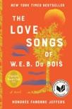 The Love Songs of W.E.B. Du Bois e-book
