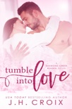 Tumble Into Love book summary, reviews and downlod