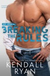 Breaking the Rules book synopsis, reviews
