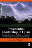 Presidential Leadership in Crisis