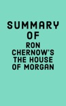 Summary of Ron Chernow's The House of Morgan book summary, reviews and downlod