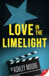 Love in the Limelight book summary, reviews and download