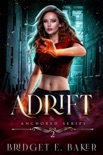 Adrift: An Urban Fantasy book summary, reviews and download