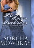 His Wanton Marchioness