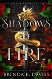 Shadows of Fire (The Shadow Realms, Book 1) book summary, reviews and download