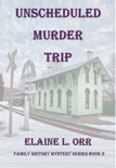 Unscheduled Murder Trip book summary, reviews and downlod
