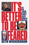 It's Better to Be Feared: The New England Patriots Dynasty and the Pursuit of Greatness e-book Download