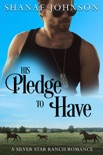 His Pledge to Have book summary, reviews and downlod