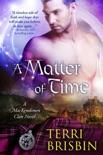 A Matter of Time: A MacKendimen Clan Novel book summary, reviews and downlod