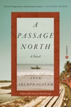 A Passage North book summary, reviews and download