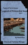 Legends of Primordial Sea Vol 2 book summary, reviews and downlod
