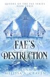 Fae's Destruction