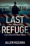 Last Refuge (Final Update: Book 2) book summary, reviews and downlod