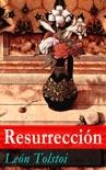 Resurrección resumen del libro