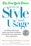 The New York Times Manual of Style and Usage, 5th Edition book summary, reviews and download