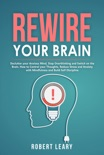 Rewire Your Brain book summary, reviews and download