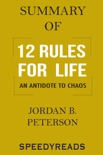 Summary of 12 Rules for Life: An Antidote to Chaos book summary, reviews and downlod