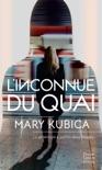 L'inconnue du quai book summary, reviews and downlod