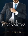 The Casanova (The Miles High Club, 3) book summary, reviews and download