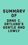 Summary of Dane C. Ortlund's Gentle and Lowly book summary, reviews and downlod