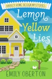 Lemon Yellow Lies book summary, reviews and download