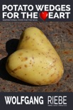 Potato Wedges for the Heart book summary, reviews and downlod