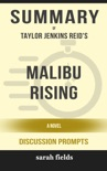 Malibu Rising: A Novel by Taylor Jenkins Reid (Discussion Prompts) book summary, reviews and downlod