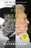 The Deepest South of All book summary, reviews and download
