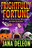 Frightfully Fortune book summary, reviews and downlod