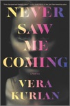 Never Saw Me Coming book summary, reviews and download