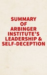 Summary of Arbinger Institute's Leadership and Self-Deception book summary, reviews and downlod