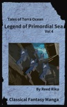 Legends of Primordial Sea Vol 4 book summary, reviews and downlod