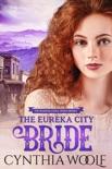 The Eureka City Bride book summary, reviews and downlod