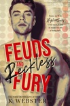 Feuds and Reckless Fury book summary, reviews and downlod