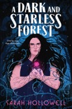 A Dark and Starless Forest book summary, reviews and download