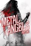 Metal Angels - Part One