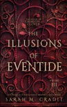 The Illusions of Eventide book summary, reviews and download