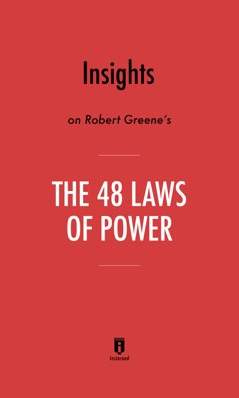 Insights on Robert Greene's The 48 Laws of Power by Instaread E-Book Download