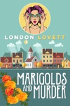 Marigolds and Murder book summary, reviews and download