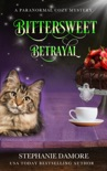 Bittersweet Betrayal book summary, reviews and download
