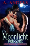 In The Moonlight: Prequel book summary, reviews and download