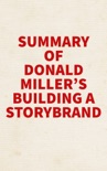 Summary of Donald Miller's Building a StoryBrand book summary, reviews and downlod