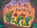 The Three Little Gators book summary, reviews and download