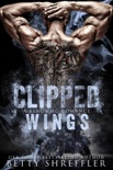 Clipped Wings book summary, reviews and downlod