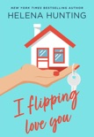 I Flipping Love You book summary, reviews and download