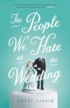 The People We Hate at the Wedding book summary, reviews and download