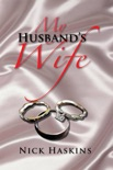 My Husband's Wife book summary, reviews and download