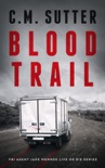 Blood Trail book summary, reviews and download