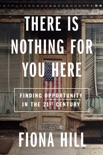 There Is Nothing for You Here e-book